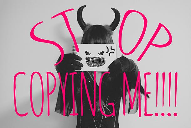 stop_copying_me